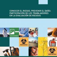 Conocer el riesgo, prevenir el daño: participación de los trabajadores en la evaluación de riesgo