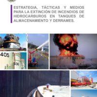 Guía Operativa: Estrategia, tácticas y medios para la extinción de incendios de hidrocarburos en tanques de almacenamiento y derrames