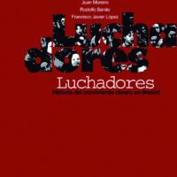 Luchadores. Historia del movimiento obrero en Madrid