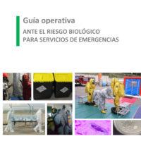 Guía operativa ante el riesgo biológico para servicios de emergencias