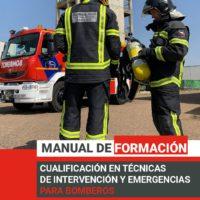 Cualificación en técnicas de intervención y emergencias para bomberos