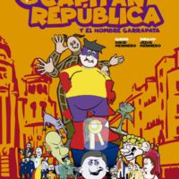 Las aventuras del capitán República y el hombre Garrapata. En busca del chirimbolo real